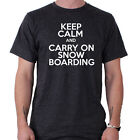 Keep Calm and Carry On Snowboarding Snowboard Funny Slogan T-Shirt