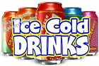 Ice Cold Drinks DECAL (CHOOSE YOUR SIZE) Soda Food Sign Restaurant Concession