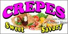 (CHOOSE YOUR SIZE) Crepes Sweet Savory DECAL Concession Food Truck Vinyl Sign