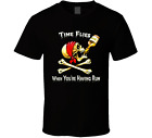 Time Flies When Your Having Rum Drinking Drunk Pirate Party College T Shirt