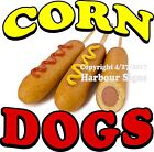 Corn Dogs DECAL (Choose Your Size) Food Truck Sign Restaurant Concession