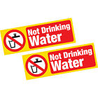 2 x Not Drinking Water Vinyl Stickers Hazard Health and Safety Shop Business