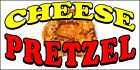 CHOOSE YOUR SIZE) Cheese Pretzel Pretzels DECAL Food Truck Vinyl Sign Concession