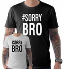 #Sorrybro Ben & Elliot Phillips Youtube Sorry Bro  Funny T Shirt Small to XXL