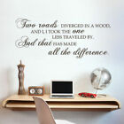 famous saying - Two Roads Inspirational Wall Decal Famous Saying Office Family Vinyl Mural Decor
