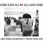 Anti Liberal SOME GAVE ALL SOME DISRESPECT Conservative Political Shirt