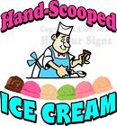 Ice Cream Hand Scooped DECAL (CHOOSE YOUR SIZE) Candy Food Truck Sign Concession