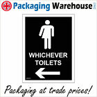 GE437 WHICHEVER TOILETS LEFT ARROW SIGN GENDER PUBLIC CONVENIENCE OUTHOUSE LOO