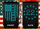 Koozie,Veteran 22,PTSD Awareness,Real Neoprene Can Holder,Wet suit Material
