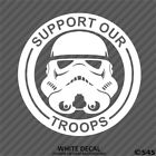 Star Wars Stormtrooper Support Our Troops Vinyl Decal Sticker - Choose Color $4.95 USD on eBay