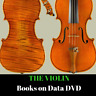More images of THE VIOLIN - Making, Play, Learn, How To, Instruction - 92 Rare Books - Data DVD