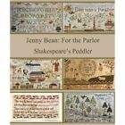 Внешний вид - Jenny Bean: For the Parlor Shakespeare's Peddler Cross Stitch Pattern