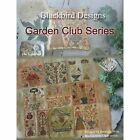 Garden Club Series Blackbird Designs Cross Stitch Pattern