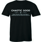 Chaotic Good Doing The Right Even When It Killings Every In Process Mens T-shirt