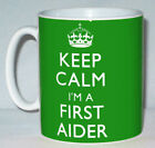 Keep Calm I'm A First Aider Mug Can Personalise Funny St John's Paramedic Gift