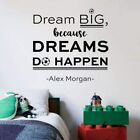 Dream Big Soccer Quote Sport Wall Sticker Vinyl Art Home Room Decals Decor