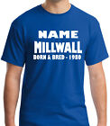 Millwall Born & Bred Personalised T-Shirt Add Name And Year Great Gift Idea