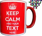 KEEP CALM AND CARRY ON PERSONALISED WITH ANY TEXT ANY COLOUR GIFT MUG