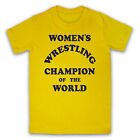 WOMEN'S WRESTLING CHAMPION OF THE WORLD ANDY KAUFMAN MENS LADIES T SHIRT TEE