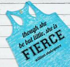 Though She Be But Little She Is Fierce Shakespeare Quote Motivational Tank Top
