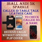 ACM-CALLER ID TABLE TALK CASE for IBALL ANDI 5K SPARKLE MOBILE FLIP FLAP COVER