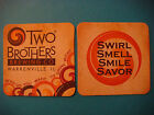Beer Collectible Coaster <> TWO BROTHERS Brewing ~ Warrenville, ILLINOIS Brewery