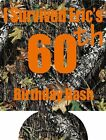 60th Camo Birthday Koozies 651 lot of 25 to 100 Custom Personalized