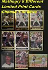 DON MATTINGLY _ 9 Different Limited-Print Cards _ Choose 1 or More Cards