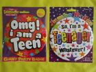 13th BIRTHDAY BADGE - OMG I AM A TEEN or I'M A TEENAGER - JUMBO SIZE - PARTY