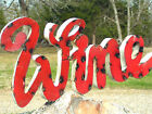 Recycled Junk Iron Red Wine letter sign 0793