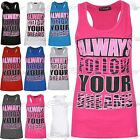 Womens Racer Muscle Back Always Follow Your Dreams Sleeveless Cotton T Shirt Top