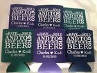 to have and to hold and keep your beer cold Wedding Koozies 2213 lot 25 to 300