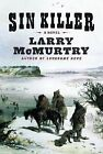 Sin Killer by Larry McMurtry (2002, Hardcover)