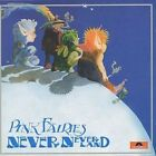 Neverneverland, The Pink Fairies, 0731458955023 * NEW *