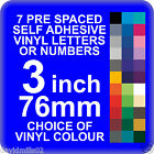 7 x 3 inch or 76mm Self Adhesive Vinyl Letters or Numbers