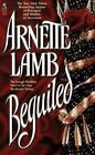 BEGUILED  by Arnette Lamb  (1996, Softcover)