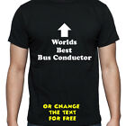 PERSONALISED WORLDS BEST BUS CONDUCTOR T SHIRT BIRTHDAY GIFT