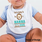 You're going to be a Nanna - Bib