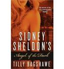 Sidney Sheldon's Angel of the Dark by Tilly Bagshawe and Sidney Sheldon...