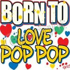 pop pop born to love t-shirt one piece kid infant toddler youth US size new re