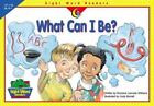 what are red dot sights - What Can I Be (Sight Word Readers) by Williams, Rozanne Lanczak