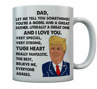 Donald Trump Father's Day Funny Mug - Dad, You're A Great Father Coffee Mug