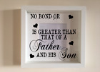 IKEA RIBBA Box Frame Vinyl Wall Art Quote No bond or love is greater Father Son