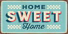 HOME SWEET HOME METAL PLAQUE, VINTAGE RETRO SIGN, SHABBY CHIC