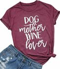 Dog Mother Wine Lover Shirt Dog Mom Drinking T Shirt for Women Funny Letter Prin