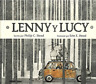 Stead Philip C./ Stead Erin...-Lenny Y Lucy / Lenny & Lucy BOOK NEW
