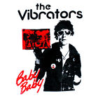 THE VIBRATORS - T-SHIRT - GARAGE PUNK ROCK BABY BABY