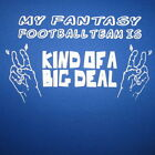 funny football team - my fantasy football team is kind of a big deal funny humor sports trophy t shirt