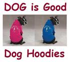 DOG IS GOOD Solid Hoodies for Dogs - Dog Hoodie - 2 Colors & 7 Sizes - FREE SHIP