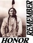 SITTING BULL HONOR PRIDE REMEMBER Native American photo glossy t-shirt